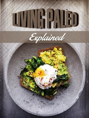 cover image of Living Paleo Explained
