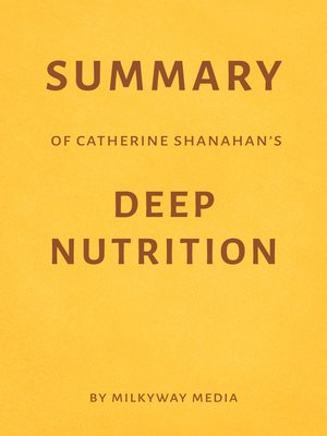 cover image of Summary of Catherine Shanahan's Deep Nutrition