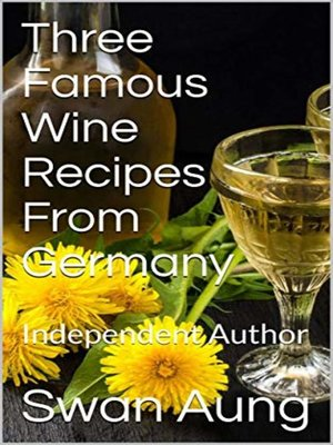 cover image of Three Famous Wine Recipes From Germany