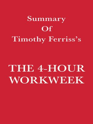 cover image of Summary of Timothy Ferriss's the 4-Hour Workweek