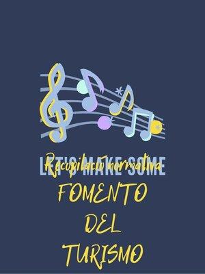 cover image of Recopilación normativa FOMENTO DEL TURISMO