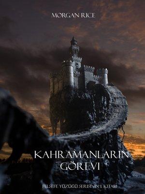 cover image of Kahramanların Görevi
