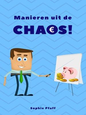 cover image of Manieren uit de Chaos