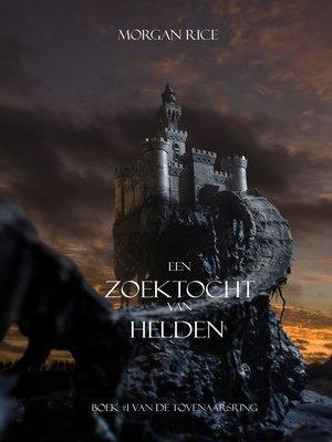cover image of Een zoektocht van helden