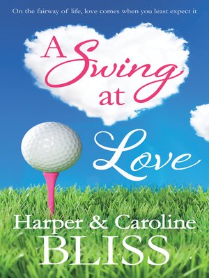 cover image of A Swing at Love