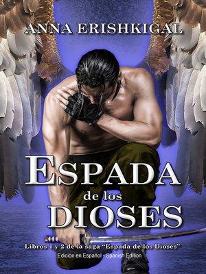 cover image of Espada de los Dioses