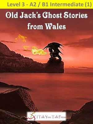 cover image of Old Jack's Ghost Stories from Wales