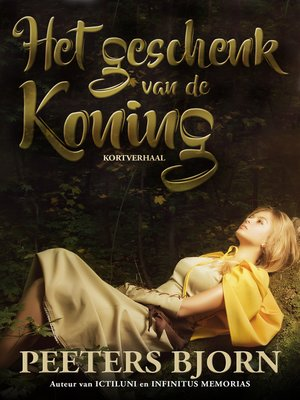 cover image of Het Geschenk Van De Koning