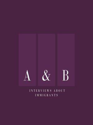 cover image of Interviews about immigrants