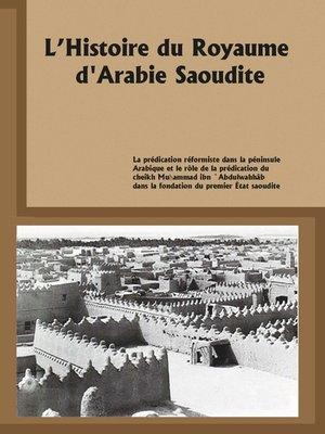 cover image of L'histoire du Royaume d'Arabie Saoudite