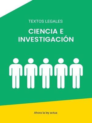 cover image of CIENCIA E INVESTIGACIÓN