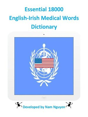 cover image of Essential 18000 English-Irish Medical Words Dictionary
