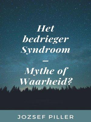 cover image of Het bedrieger Syndroom--Mythe of Waarheid