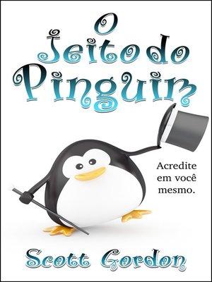 cover image of O Jeito do Pinguim