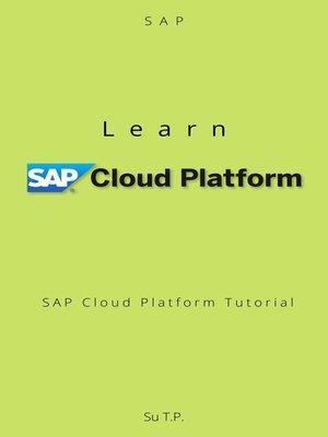 cover image of Learn SAP Cloud Platform
