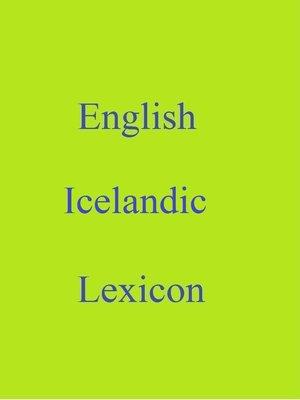 cover image of English Icelandic Lexicon
