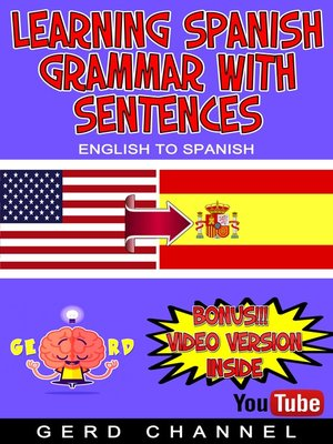cover image of Learning Spanish Grammar with Sentences