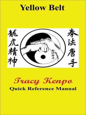 cover image of Tracy Kenpo Quick Reference Yellow Belt Manual