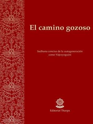 cover image of El camino gozoso