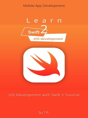 cover image of Learn iOS Development with Swift 2