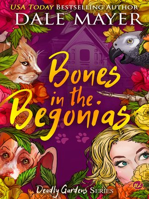 cover image of Bones in the Begonias