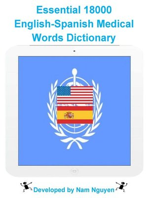 cover image of Essential 18000 English-Spanish Medical Words Dictionary