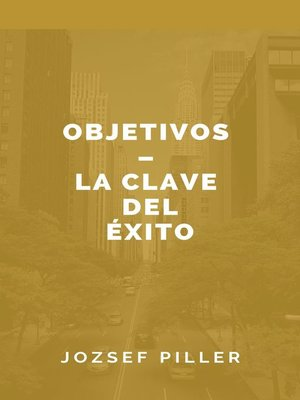 cover image of Objetivos--la clave del éxito