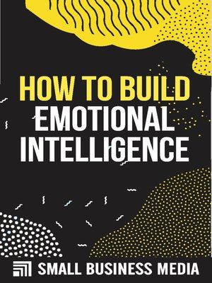 cover image of How to Build Emotional Intelligence