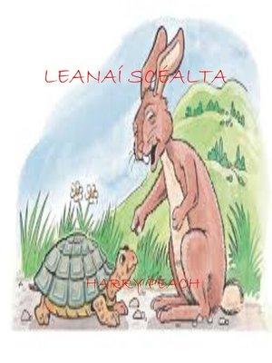 cover image of LEANAÍ SCÉALTA