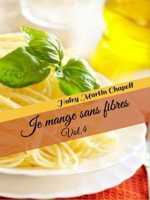 cover image of Je mange sans fibres