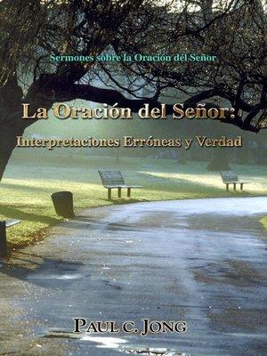 cover image of Sermones sobre la Oración del Señor--La Oración del Señor