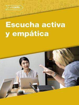 cover image of Escucha activa y empática