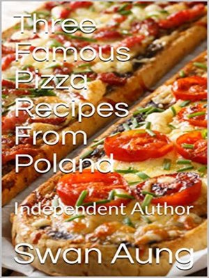 cover image of Three Famous Pizza Recipes From Poland