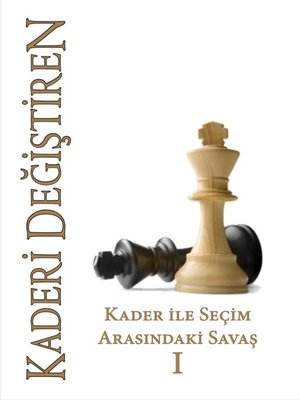 cover image of 1--Kader ile Seçim Arasındaki Savaş