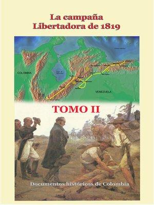 cover image of La campaña libertadora de 1819 Tomo II