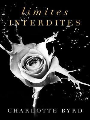cover image of Limites interdites