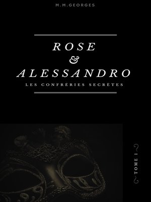 cover image of Rose & Alessandro