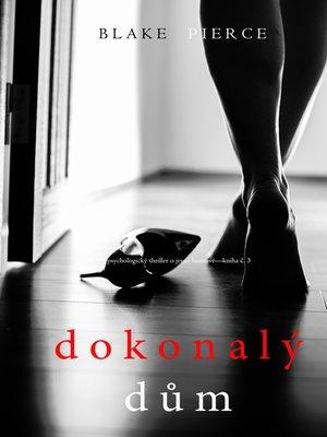 cover image of Dokonalý Dům