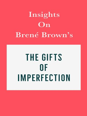 cover image of Insights on Brené Brown's the Gifts of Imperfection