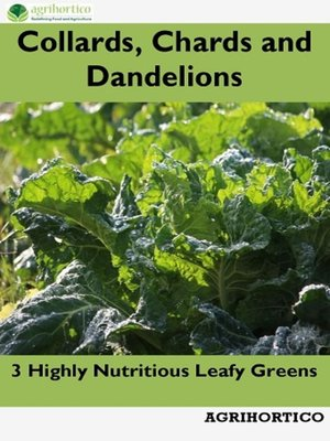 cover image of Collards, Chards and Dandelions