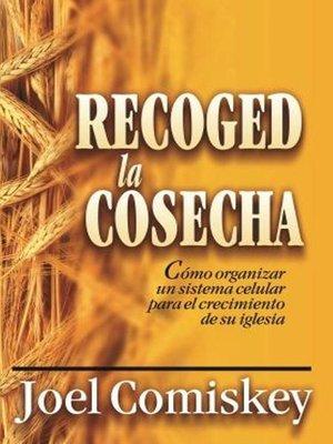 cover image of Recoged la Cosecha