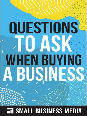 cover image of Questions to Ask When Buying a Business