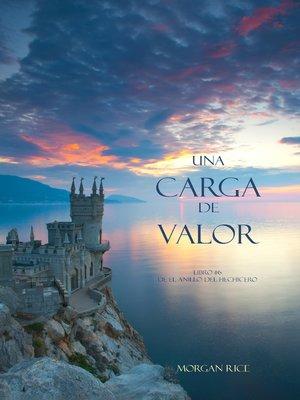 cover image of Una Carga De Valor