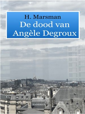 cover image of De dood van Angèle Degroux