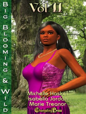 cover image of Big, Blooming & Wild! Volume 2