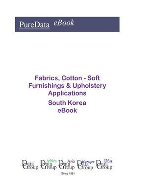 cover image of Fabrics, Cotton--Soft Furnishings & Upholstery Applications in South Korea