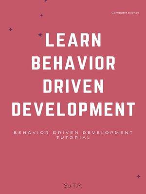 cover image of Learn Behavior Driven Development