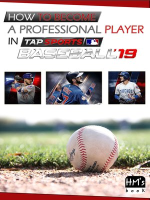 cover image of How to become a professional player in MLB Tap Sports Baseball 2019