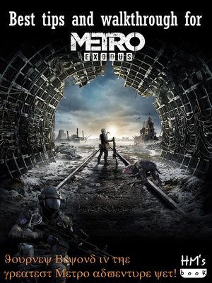 cover image of Best tips and walkthrough for Metro Exodus