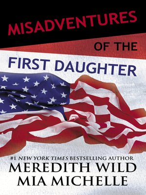 cover image of Misadventures of the First Daughter